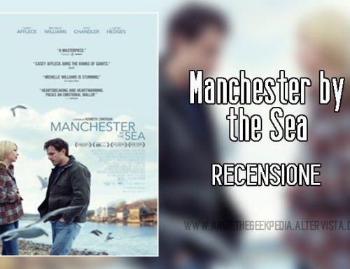 Manchester by the Sea – Recensione [No-Spoiler]