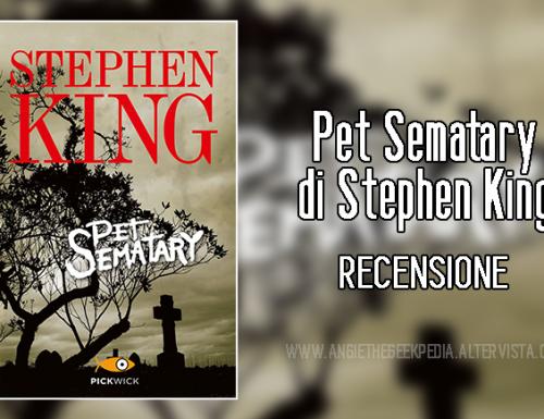 Pet Sematary di Stephen King – Recensione