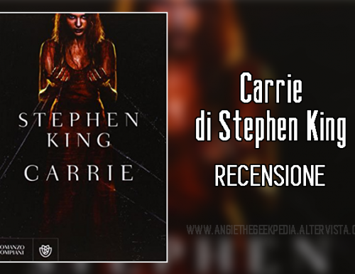 Carrie di Stephen King – Recensione