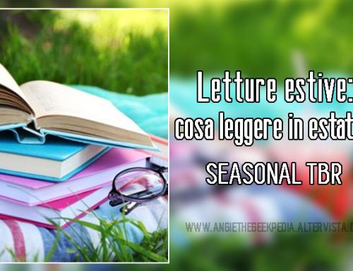Letture estive: cosa leggere in estate? – Seasonal TBR