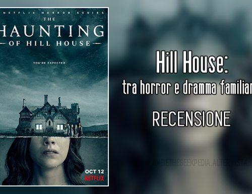 Hill House: tra horror e dramma familiare.
