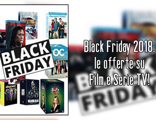 Black Friday 2018: le offerte su Film e Serie TV!