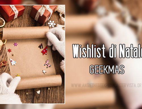 Wishlist di Natale – Geekmas