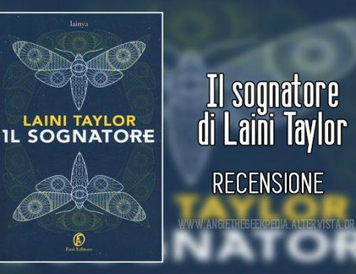 Il sognatore di Laini Taylor – Recensione