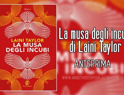 La musa degli incubi di Laini Taylor – Anteprima