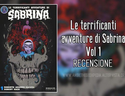 Le terrificanti avventure di Sabrina Vol 1 – Recensione