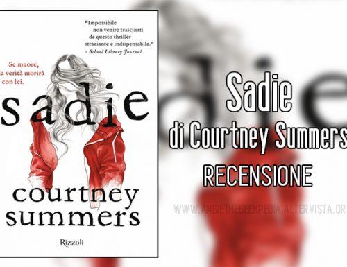 Sadie di Courtney Summers – Recensione