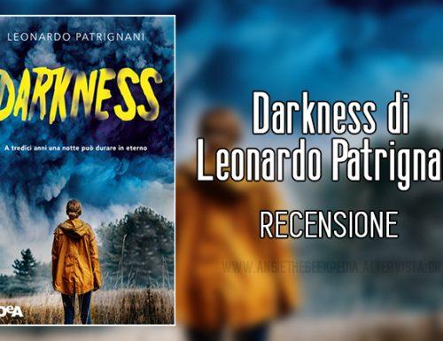 Darkness di Leonardo Patrignani – Recensione