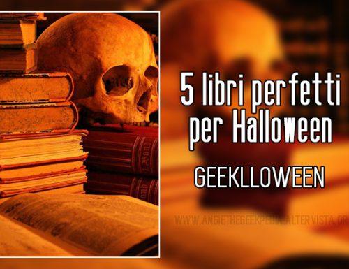 5 libri perfetti per Halloween – Geeklloween