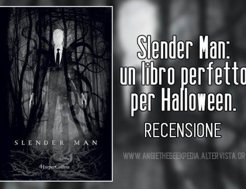 Slender Man: un libro perfetto per Halloween.