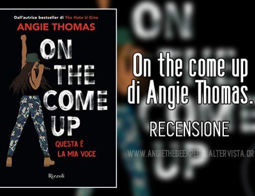 On the come up di Angie Thomas – Recensione
