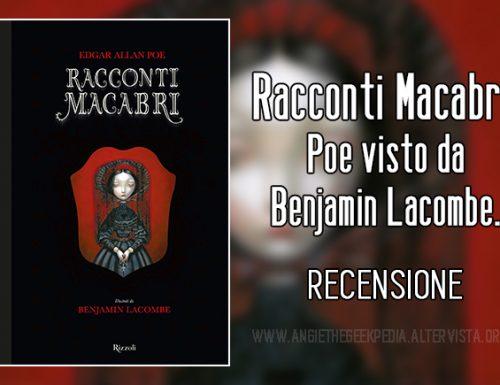 Racconti Macabri: Poe visto da Benjamin Lacombe.