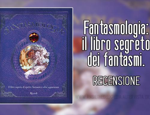 Fantasmologia: il libro segreto dei fantasmi.