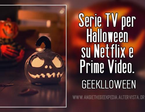 Serie TV per Halloween su Netflix e Prime Video.