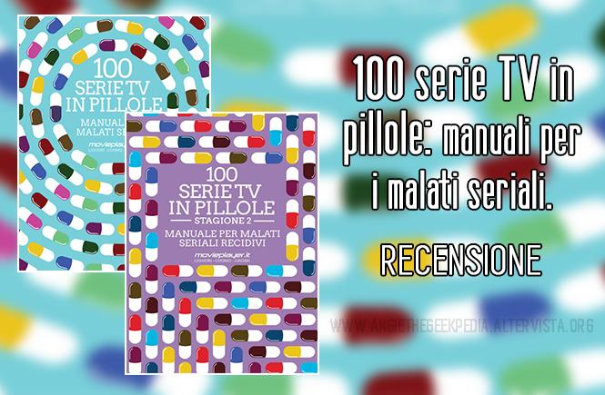 100 Serie Tv in pillole